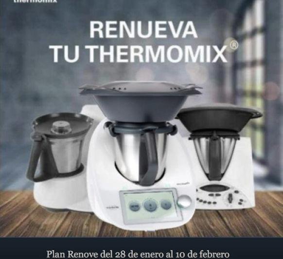 Plan Renove Thermomix® Tm21 y Thermomix® Tm31. Gran oportunidad