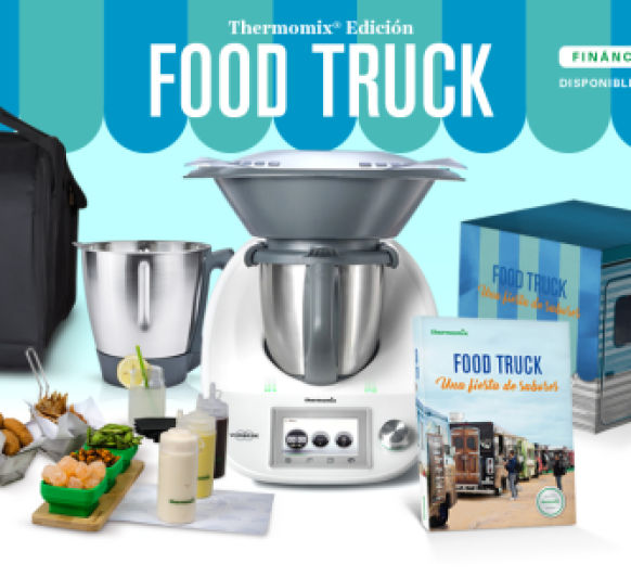 thermomix sin intereses 0% Edicion FOOD TRUCK