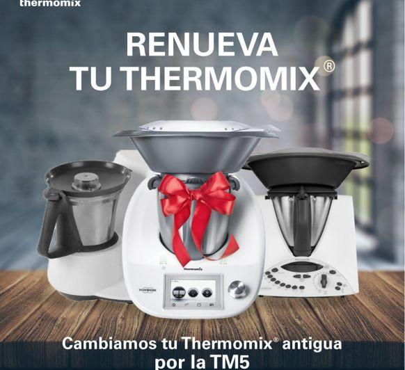 RENUEVA TU Thermomix® !!!