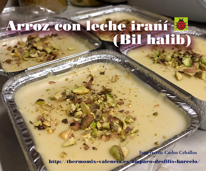 Arroz Con Leche Iraní Bil Halib Postres Y Dulces Blog