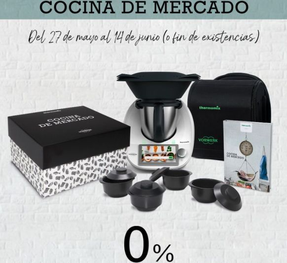 Compra tu Thermomix® Tm6 con la Edición Cocina de Mercado (90€ de regalo) y financia al 0% de intereses