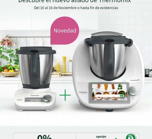 Compra tu Thermomix® Tm6 junto con el nuevo Thermomix® Friend. Fináncialo al 0% de intereses.