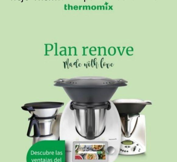Plan Renove Thermomix® TM31- Cambia al nuevo TM6